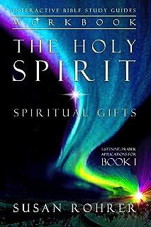 The Holy Spirit - Spiritual Gifts Workbook: Listening Prayer Applications for Book 1