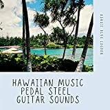Hawaiian Music, Pedal Steel Guitar Sounds