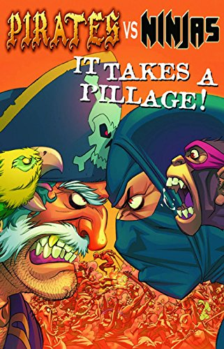 Pirates Vs. Ninjas: It Takes A Pillage Pocket Manga
