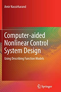 Computer-aided Nonlinear Control System Design: Using Describing Function Models