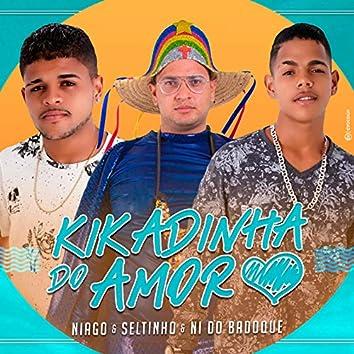Kikadinha Do Amor