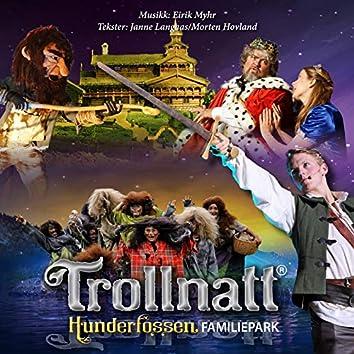 Trollnatt - Musikken fra forestillingene i Hunderfossen Eventyrpark