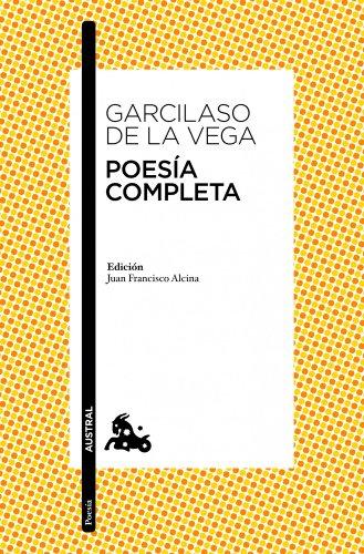 Poesía completa: Edición de Juan Francisco Alcina