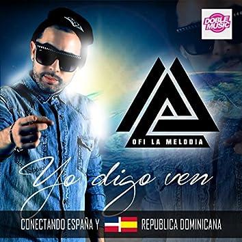 Yo Digo Ven (Conectando España y República Dominicana)