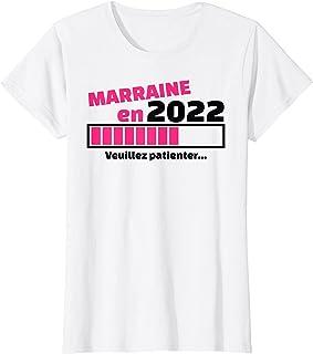 Femme Marraine en 2022 - future marraine - demande marraine T-Shirt