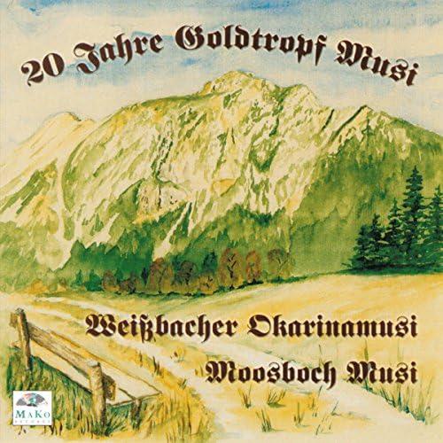 Goldtropf-Musi, Weißbacher Okarinamusi, Moosboch Musi