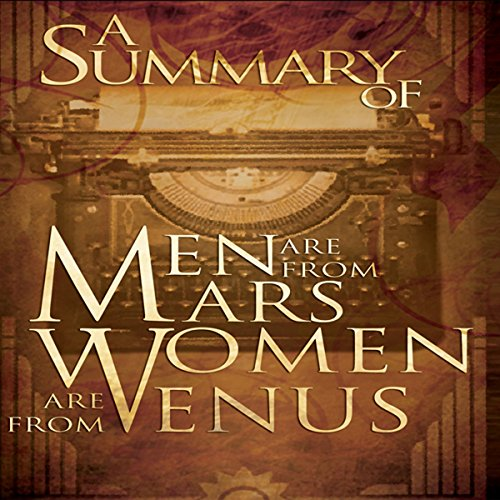 A Summary of Men Are from Mars, Women Are from Venus audiobook cover art
