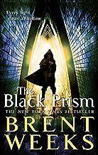 The Black Prism: Book 1 of Lightbringer (Lightbringer Trilogy) by Weeks. Brent ( 2011 ) Paperback