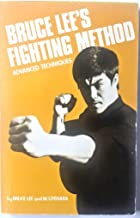 Bruce Lee's Fighting Method: Vol. 4 Advanced Techniques