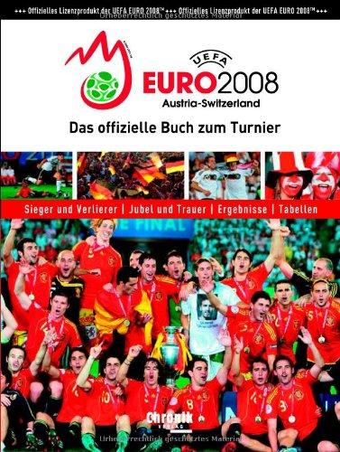 UEFA EURO 2008 Das offizielle Buch zum Turnier