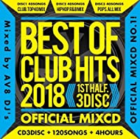 Best Of Club Hits 2018 -1st Half- Official MixCD / V.A