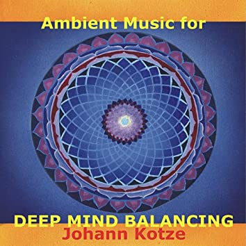Ambient Music for Deep Mind Balancing