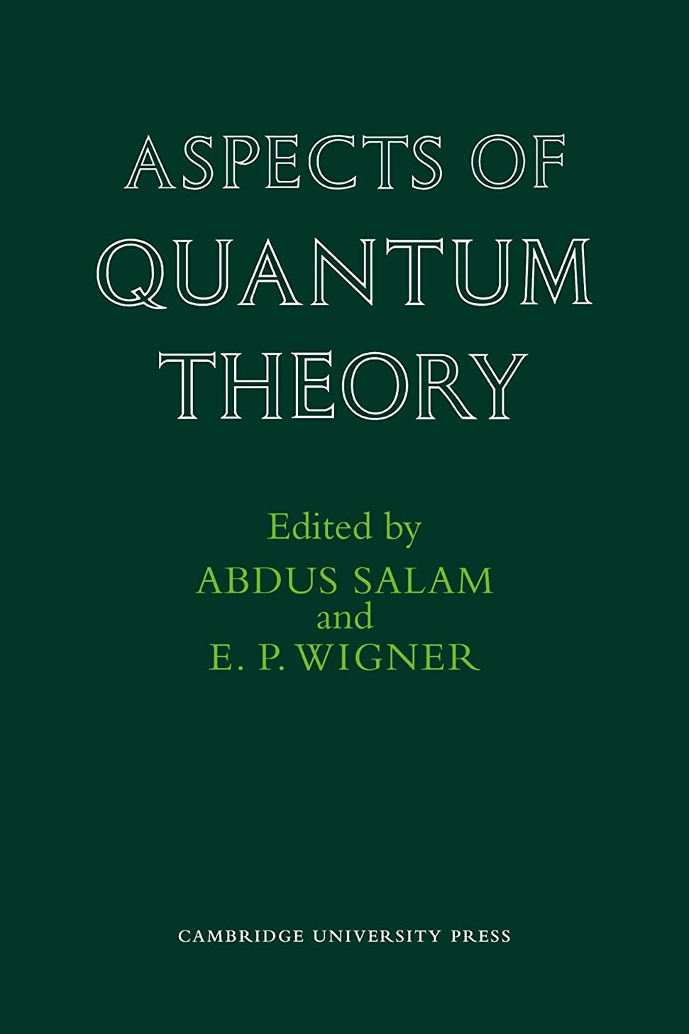 北極圏大人肯定的Aspects of Quantum Theory