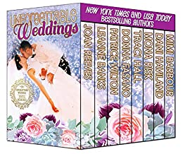 Unforgettable Weddings - Joyful Memories (The Unforgettables Book 8) by [Joan Reeves, Leanne Banks, Patrice Wilton, Donna Fasano, Traci Hall, Mona Risk, Dani Haviland, Mimi Barbour]
