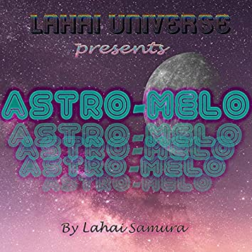 ASTRO-MELO