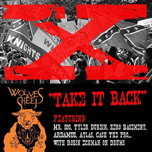Wolves & Sheep & Tyler Durdin feat. Mr. Sos, Zero Basement, Ardamus, Atlas, Cashmere The Professional & Robin Eckman