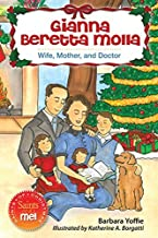 Gianna Beretta Molla: Wife, Mother and Doctor (Saints and Me: Saints of Christmas)