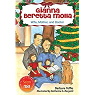 Gianna Beretta Molla: Wife, Mother and Doctor (Saints and Me!)