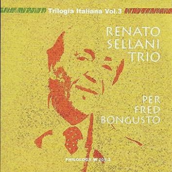 Per Fred Bongusto, Trilogia italiana, Vol. 3