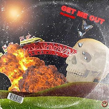 GET ME OUT! (feat. Ka'i Lasit)