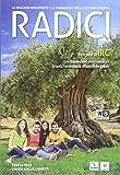 Radici. Le religioni monoteiste e la formazione della cultura europea. Per le Scuole superiori. Con e-book. Con espansione online