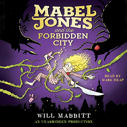 Mabel Jones and the Forbidden City audiobook cover art