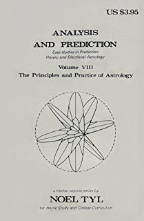 Analysis and Prediction (The principles & practice of astrology)
