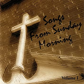 Songs From Sunday Morning Volume 1