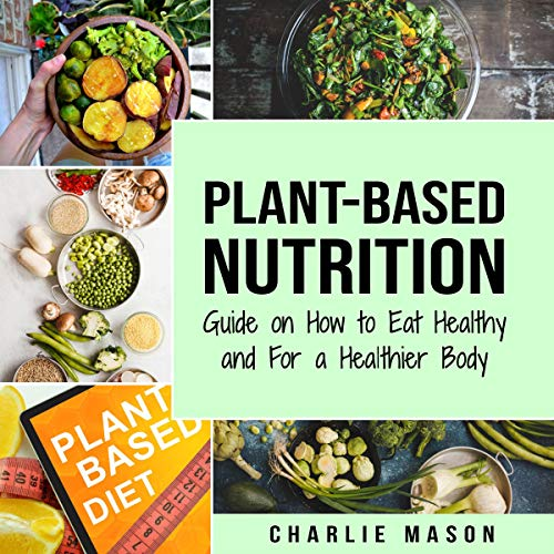 Plant-Based Nutrition audiobook cover art