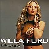Songtexte von Willa Ford - Willa Was Here
