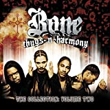 Songtexte von Bone Thugs‐n‐Harmony - The Collection, Volume Two