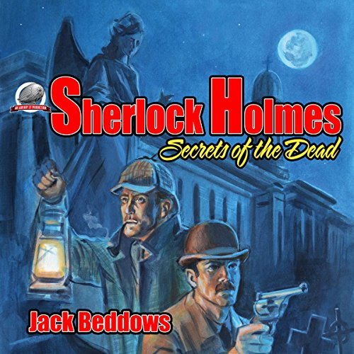 Sherlock Holmes: Secrets of the Dead audiobook cover art