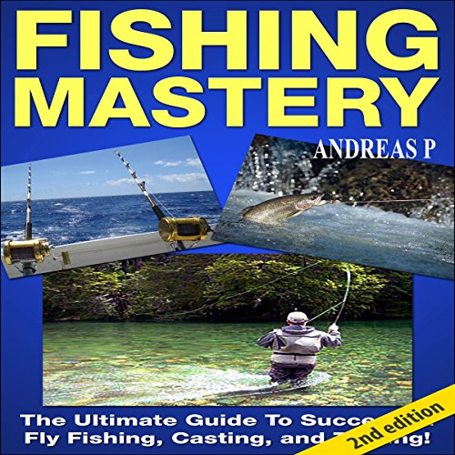 Fishing Mastery Guide, 2nd Edition audiobook cover art