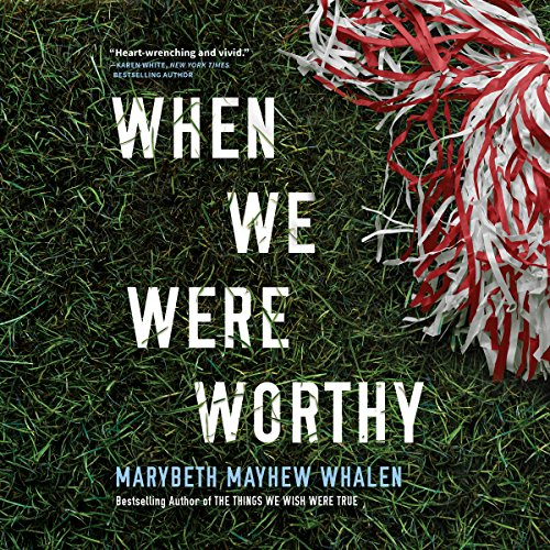 When We Were Worthy audiobook cover art