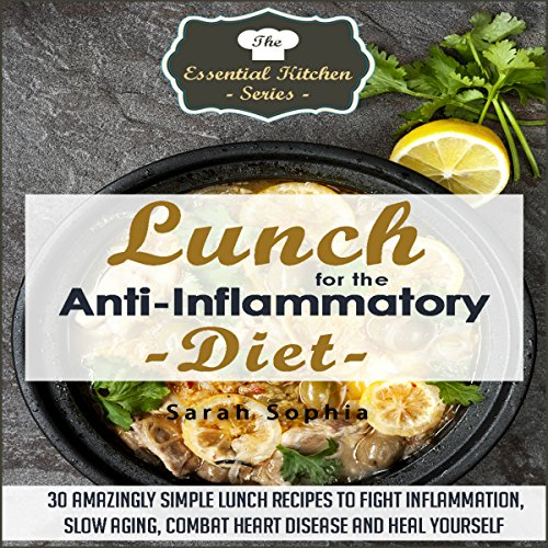 Lunch for the Anti-Inflammatory Diet audiobook cover art