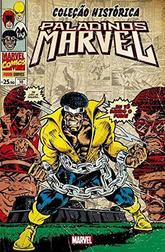 Coleção Histórica: Paladinos Marvel Vol. 10: ... Eu Tô dando o fora!
