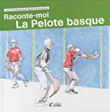 Raconte-Moi la Pelote Basque