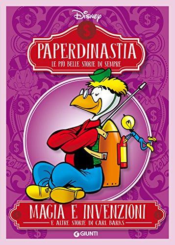Paperdinastia. Magia e invenzioni (I capolavori di Carl Barks Vol. 5)