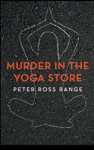 Murder In The Yoga Store: The True Story of the Lululemon Killing