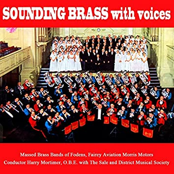Sounding Brass With Voices