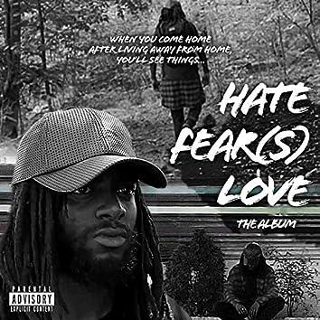 Hatefear(s)love