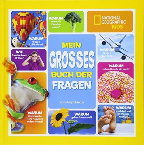 Mein großes Buch der Fragen - National Geographic KIDS