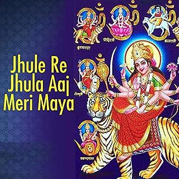 Jhule Re Jhula Aaj Meri Maya