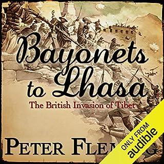 Bayonets to Lhasa audiobook cover art