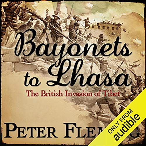 Bayonets to Lhasa cover art