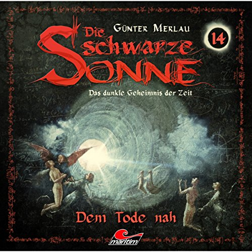 Dem Tode nah     Die schwarze Sonne 14              By:                                                                                                                                 Günter Merlau                               Narrated by:                                                                                                                                 Jennifer Frank,                                                                                        Christian Stark,                                                                                        Harald Halgardt,                   and others                 Length: 1 hr and 11 mins     Not rated yet     Overall 0.0