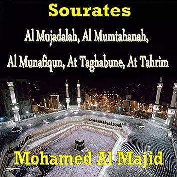 Sourates Al Mujadalah, Al Mumtahanah, Al Munafiqun, At Taghabune, At Tahrim (Quran)