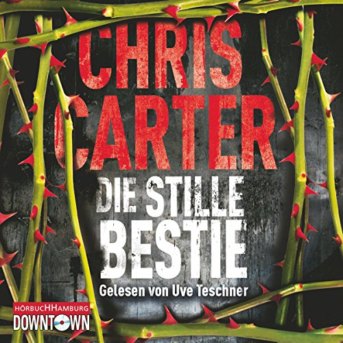Die stille Bestie (Hunter und Garcia Thriller 6) audiobook cover art