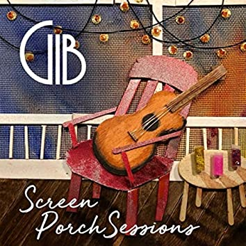 Screen Porch Sessions