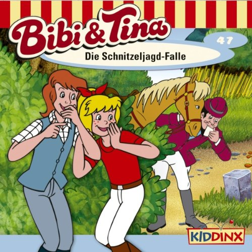 Die Schnitzeljagd-Falle (Bibi und Tina 47) Titelbild